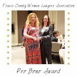 Travis County Women Lawyers Association Pro Bono Award